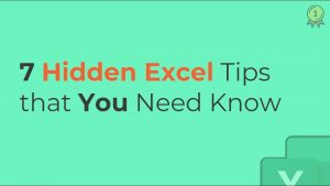 7 Hidden Excel Tips that YOU Need to Know