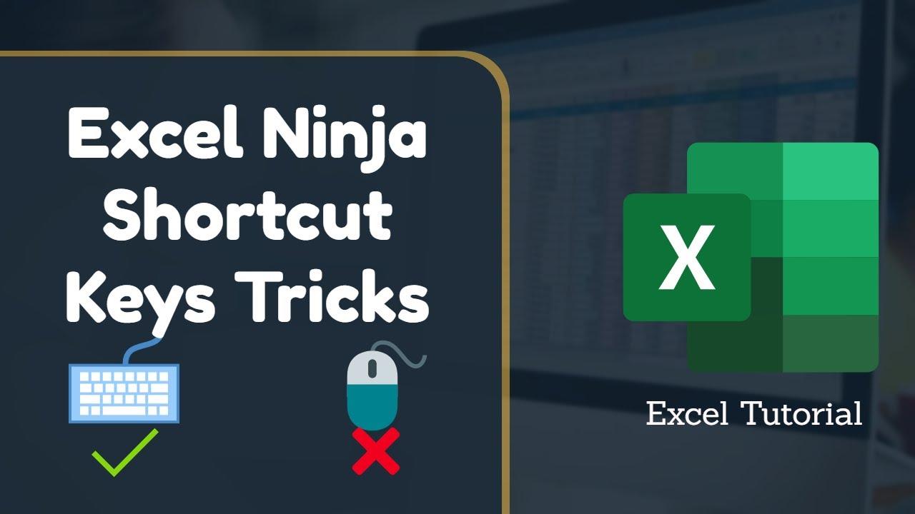 Excel Ninja Shortcut Keys | Excel Tips and Tricks | Excel Online Tutorial
