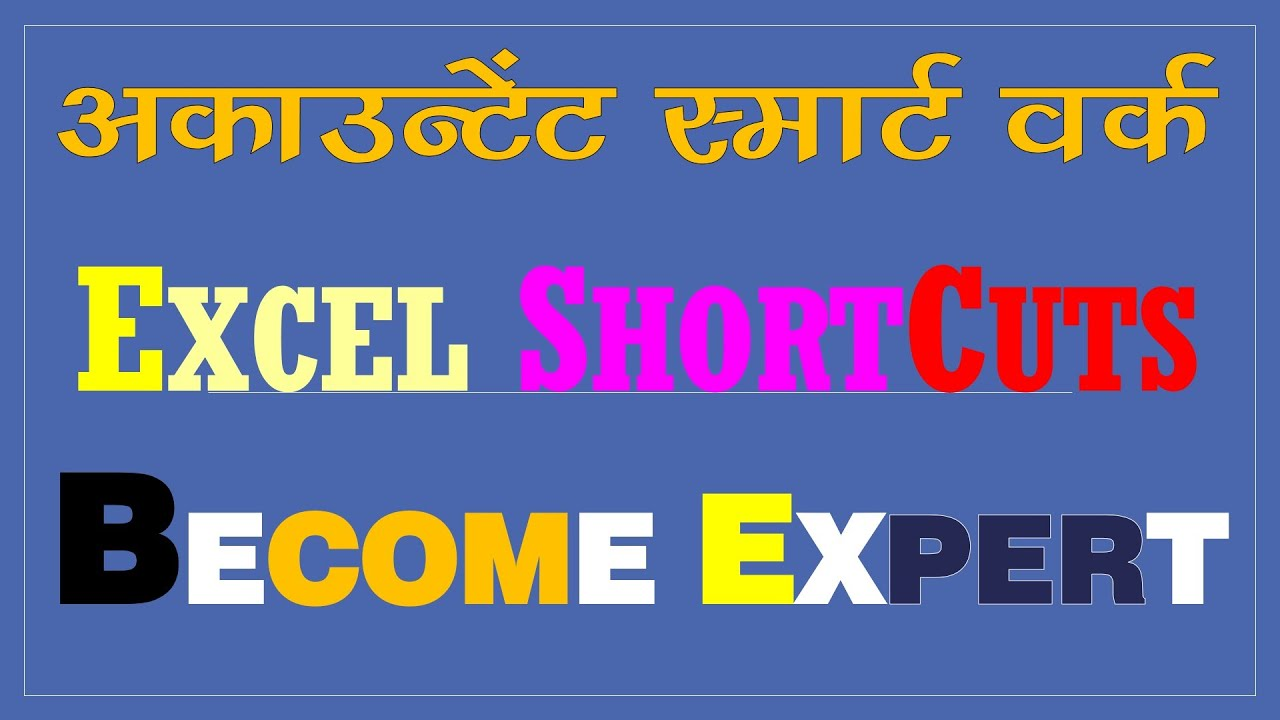 Become expert Accountant Excel tips and shortcuts