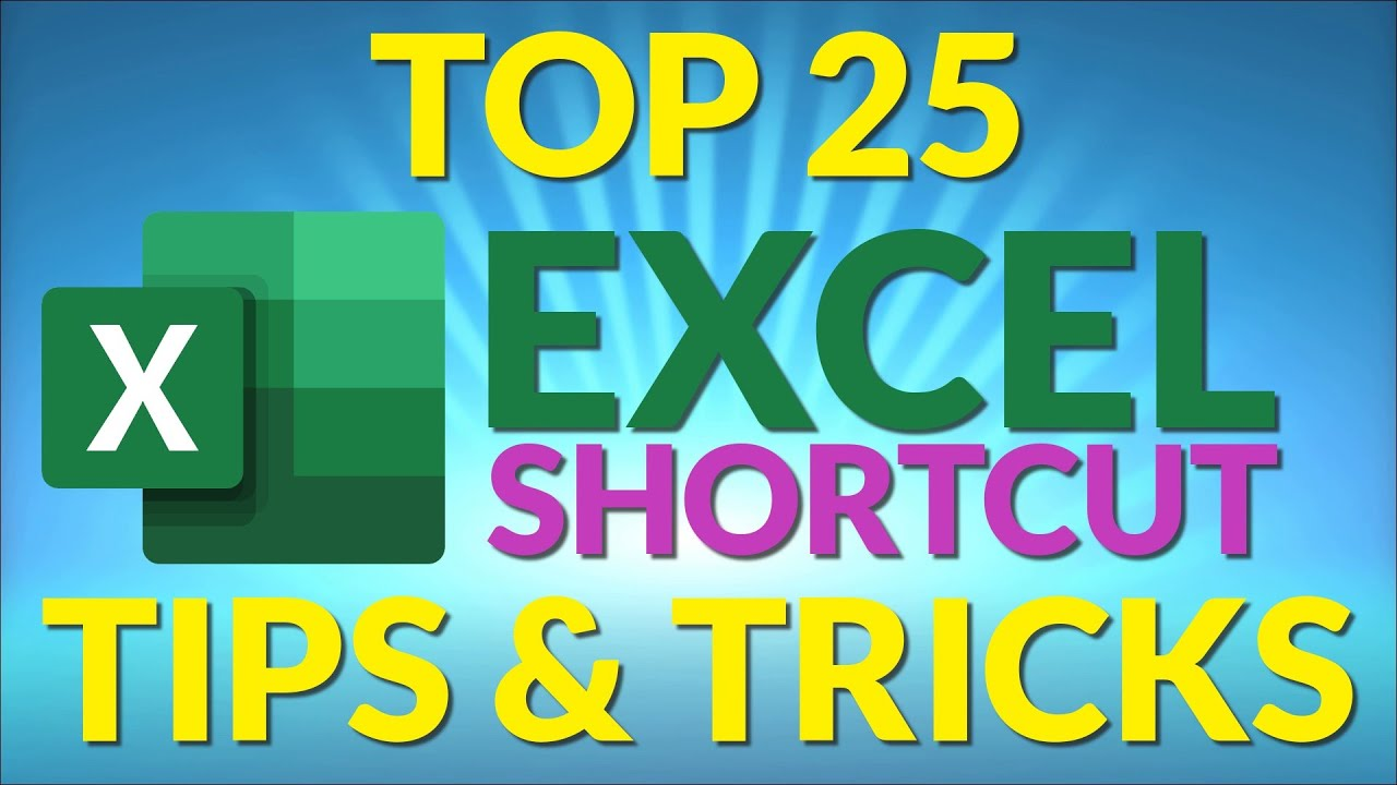 Top 25 Excel Shortcut Tips and Tricks