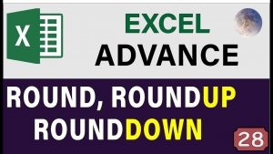 Excel ROUND Function: ROUNDUP & ROUNDDOWN Formulas, Advanced Excel Tips and Tricks 2020