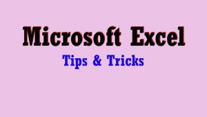 Excel Tips and Tricks you must know    Excel Tips and Tricks in Hindi    Microsoft Excel 2019