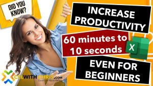 Microsoft Excel TIPS AND TRICKS : Increase productivity 60 minutes to 10 seconds. Even beginners.