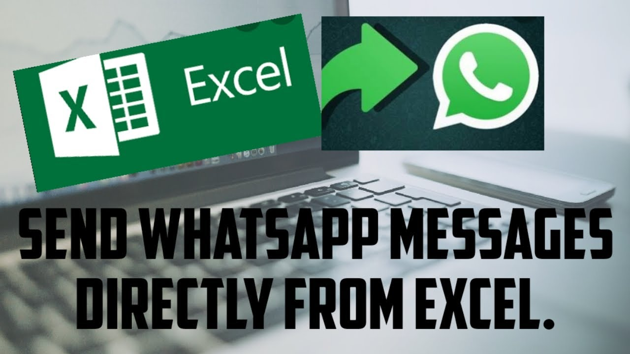 Send Messages from Excel to Whatsapp   Smart Excel Tips  