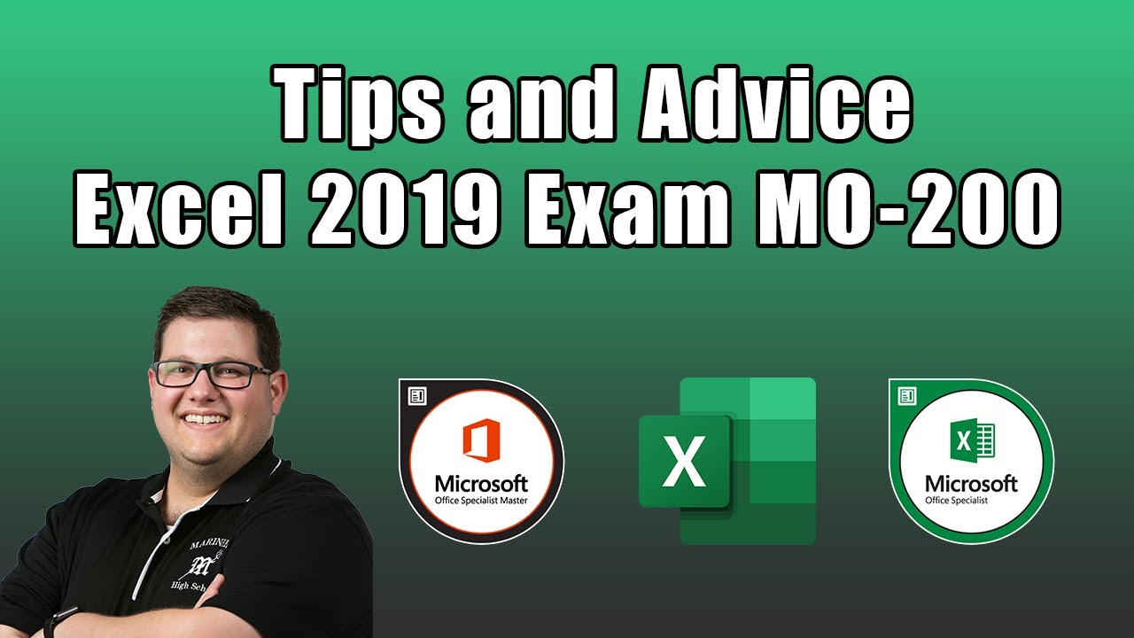 Excel 2019 Exam MO-200 – Tips and Advice