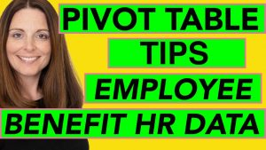 Pivot Table Tips with Employee Benefit Data (Excel Pivot Table Tutorial for HR)