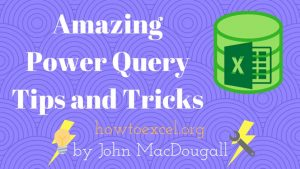 25 Amazing Power Query Tips and Tricks