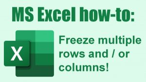 How to freeze multiple rows and / or columns (Excel tips #6)