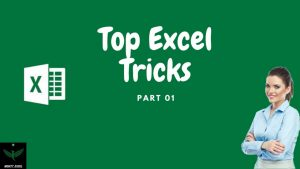 Top Excel Tips and Tricks Part 01