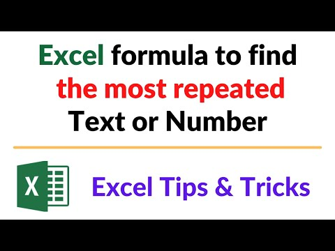 Excel formula to Find the most repeated text or number