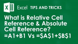Excel Tips & Tricks : How to SUM with Relative Cell Reference OR Absolute Cell Reference
