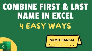 Combine First and Last Name in Excel (Using Formulas, Flash Fill, Power Query)