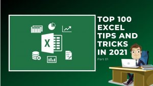 Top 100 Excel Tips and Tricks in 2021